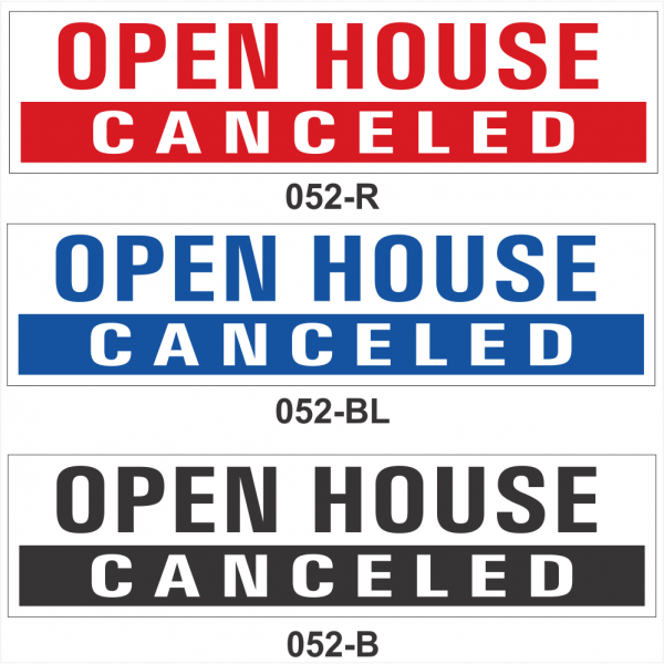 OPEN HOUSE CANCELED (SRID-052)